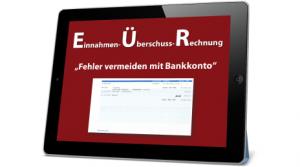 Einnahmen Überschuss Rechnung Fehlervermeiden mit dem Bankkonto