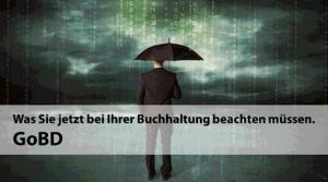 Buchführung, Aufbewahrung und Datenzugriff (GoBD)