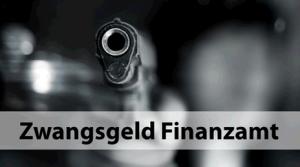 Zwangsgeld vom Finanzamt Steuerberater Information zur Zahlung