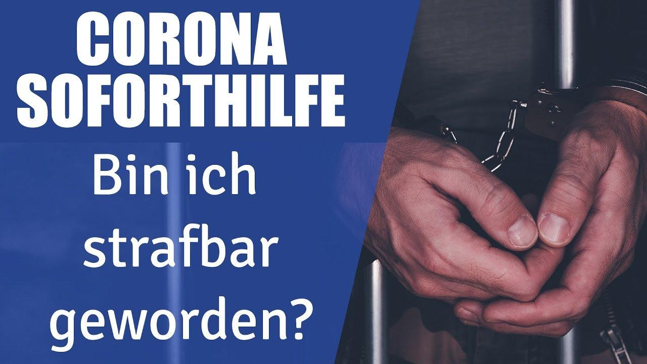 VORSICHT bei Corona Soforthilfe! Strafbare Falschangaben und Subventionsbetrug-Steuerberater erklärt