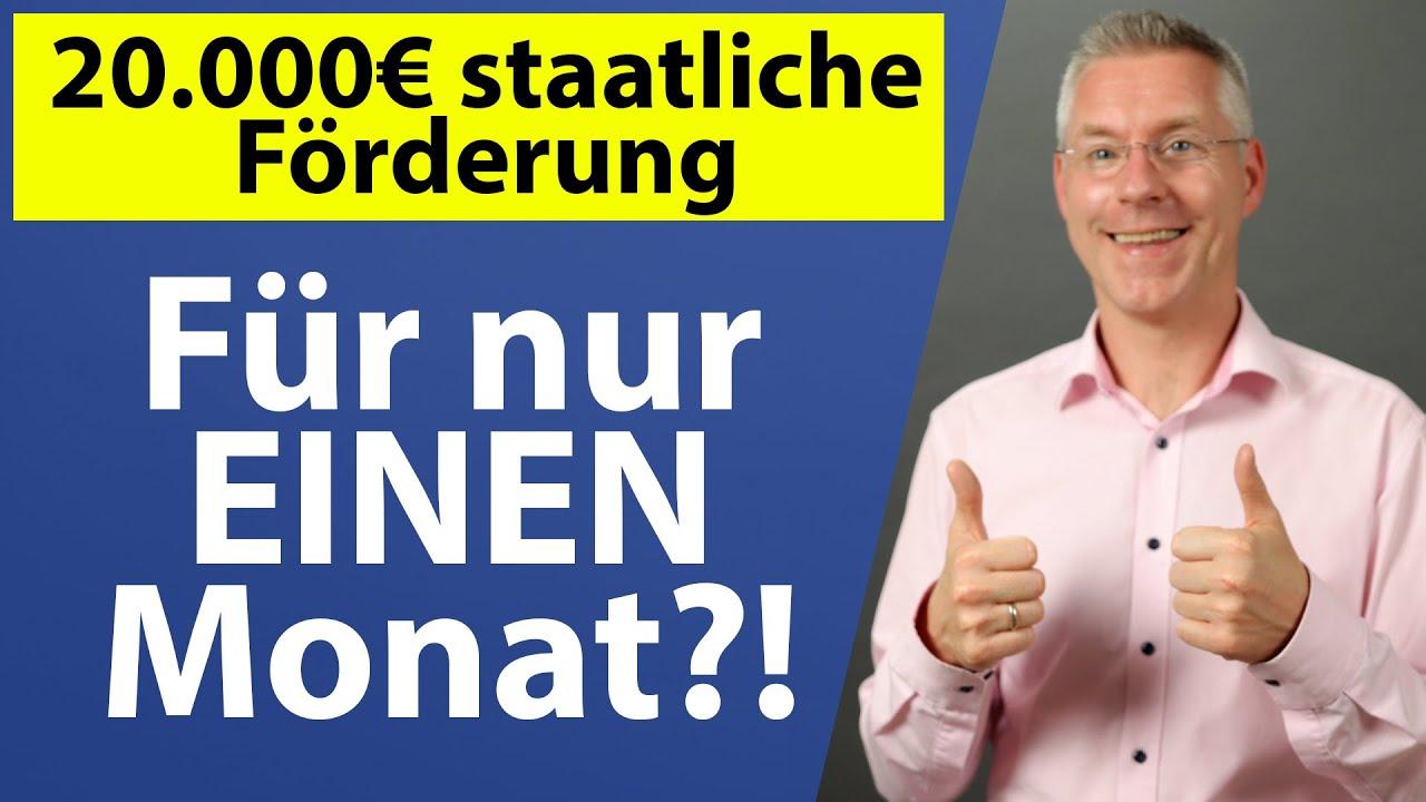 20.000€ staatliche Förderung FÜR NUR 1 MONAT?! Steuerberater erklärt